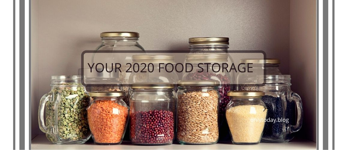 Food Storage   Prepare Your 2020 food Storage NOW   Only Today