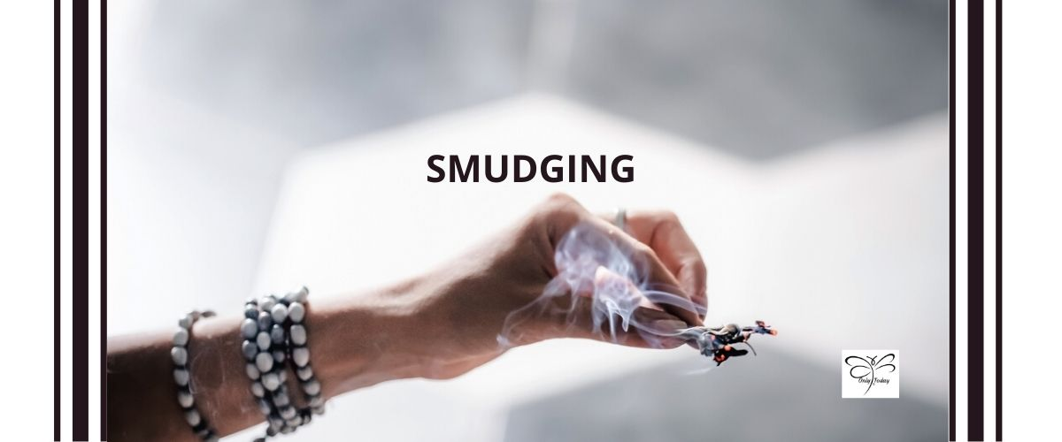Smudging or The Fundamentals of Smudging   Only Today