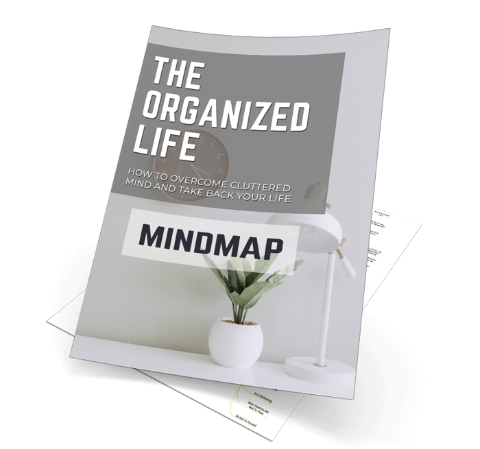 Overcome a Cluttered Mind and Take Back Your Life